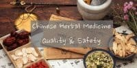 Chinese herbal medicine quality and safety