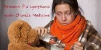 How to prevent flu symptoms with Chinese medicine
