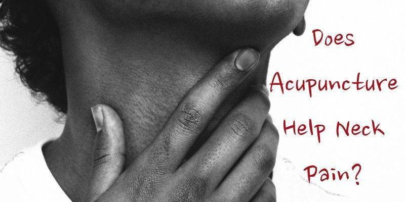 Does Acupuncture Help Neck Pain