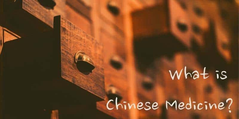 What is Chinese Medicine
